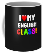 I Love My English Class Coffee Mug