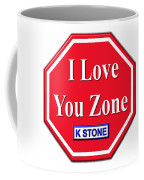 I Love You Zone Coffee Mug
