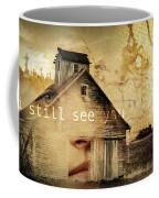 I Still See You In My Dreams Coffee Mug