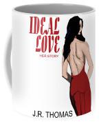 Ideal Love Book Cover Coffee Mug