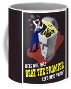 Ideas Will Help Beat The Promise Coffee Mug by War Is Hell Store