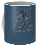 If You Are Irish You Have Enough Luck Coffee Mug