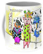 Iggy Poo Sow Miranda And Florella  Decked Out For The Opening Coffee Mug