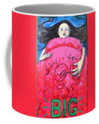 Im So Big Coffee Mug