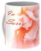 I'm Sorry Coffee Mug