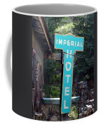 Imperial Hotel Sign In Cripple Creek Coffee Mug