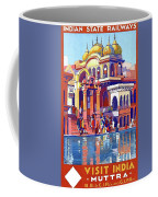 India, Indian State Railway Poster, Muttra Coffee Mug