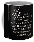 Inspirational Motivating Quote Coffee Mug