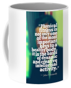 Inspirational Quotes - Motivational - John F. Kennedy 3 Coffee Mug