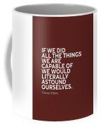 Inspirational Quotes Series 009 Thomas Edison Coffee Mug