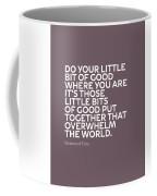 Inspirational Quotes Series 019 Desmond Tutu Coffee Mug