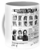 Investigator's Copy - Ted Bundy Wanted Document  1978 Coffee Mug