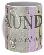 It All Comes Out In The Wash Coffee Mug