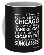 Its 106 Miles To Chicago Coffee Mug