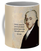 John Adams And Quote Coffee Mug