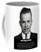 John Dillinger -- Public Enemy No. 1 Coffee Mug
