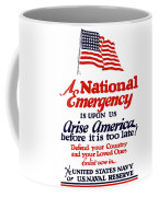 Arise America Before It Is Too Late - Join The Navy Coffee Mug