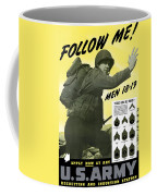Join The Us Army  Coffee Mug
