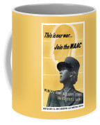 Join The Waac - Women's Army Auxiliary Corps Coffee Mug
