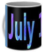 July 1 Coffee Mug