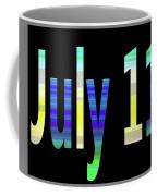 July 11 Coffee Mug