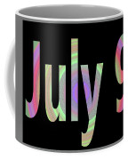 July 9 Coffee Mug