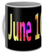 June 10 Coffee Mug