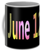 June 12 Coffee Mug