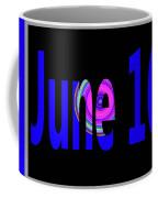 June 16 Coffee Mug