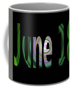 June 18 Coffee Mug