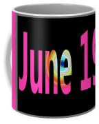June 19 Coffee Mug