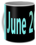 June 26 Coffee Mug