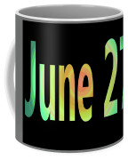 June 27 Coffee Mug