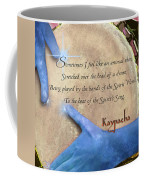 Kaypacha  May 18, 2016 Coffee Mug