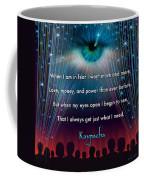 Kaypacha's Mantra 11.11.2015 Coffee Mug