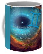 Kaypacha's Mantra 6.10.2015 Coffee Mug