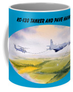 Kc-130 Tanker Aircraft And Pave Hawk With Banner Coffee Mug