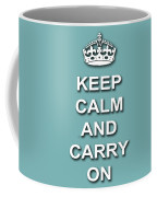 Keep Calm And Carry On Poster Print Teal Background Coffee Mug