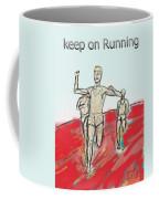 Keep On Running, Athletes Coffee Mug