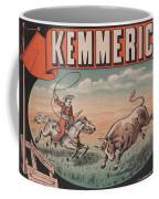 Kemmerich - Bull - Lasso - Old Poster - Vintage - Wall Art - Art Print - Cowboy - Horse  Coffee Mug