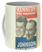 Kennedy For President Johnson For Vice President Coffee Mug