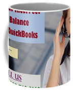 Know About Incorrect Beginning Balance Occurs In Quickbooks Coffee Mug
