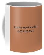 Kucoin Support Number Coffee Mug