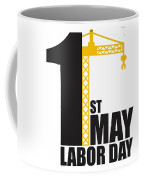 Labor Day May 1st Coffee Mug