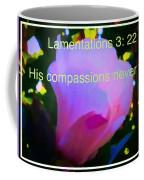 Lamentations His Compassions Never Fail Coffee Mug
