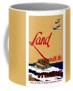 Land With The Us Marines Coffee Mug