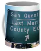 Last Marin County Exit Coffee Mug