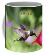 Lessons From Nature - Eat Well Coffee Mug