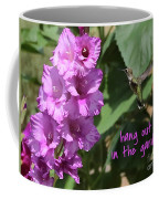 Lessons From Nature - Hang Out In The Garden Coffee Mug