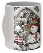 Let It Snow Let It Snow Let It Snow Coffee Mug